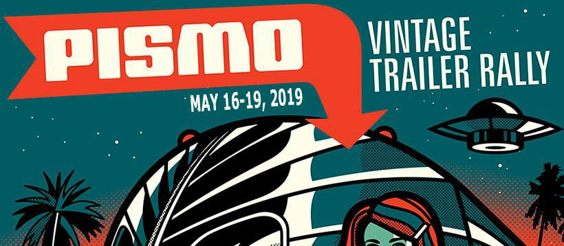 Promotional banner announcing 2019 Pismo Vintage Trailer Rally with a UFO in the background