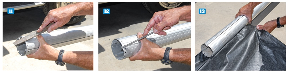 11-13) File any sharp or rough edges that may slice the new fabric before sliding the new fabric into the roller tube.