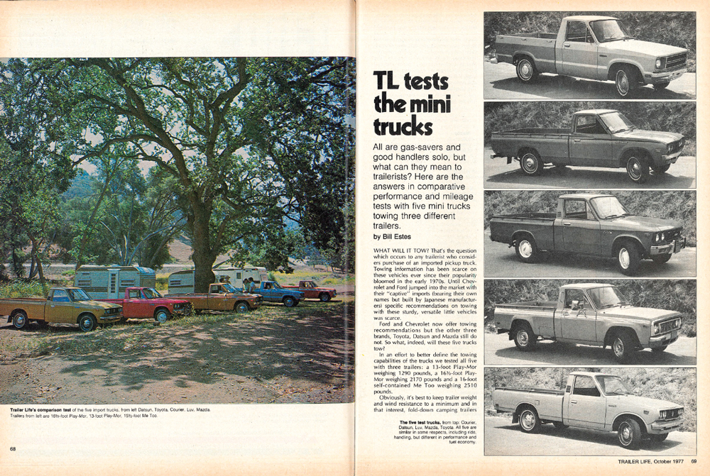 In the October 1977 issue, Bill Estes tested the towing capability of Japanese compact pickups from Toyota, Datsun, Isuzu (the Chevy-branded Luv) and Mazda (the four-cylinder Ford Courier and Mazda's rotary-engine truck).